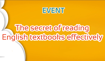 Developing reading comprehension skills with the topic: The secret of reading English textbooks effectively