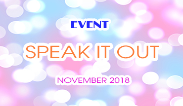 Event: Speak It Out - November 2018